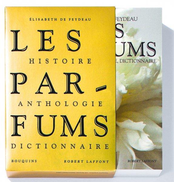 Les Parfums : la bible des parfums par Elisabeth de Feydeau