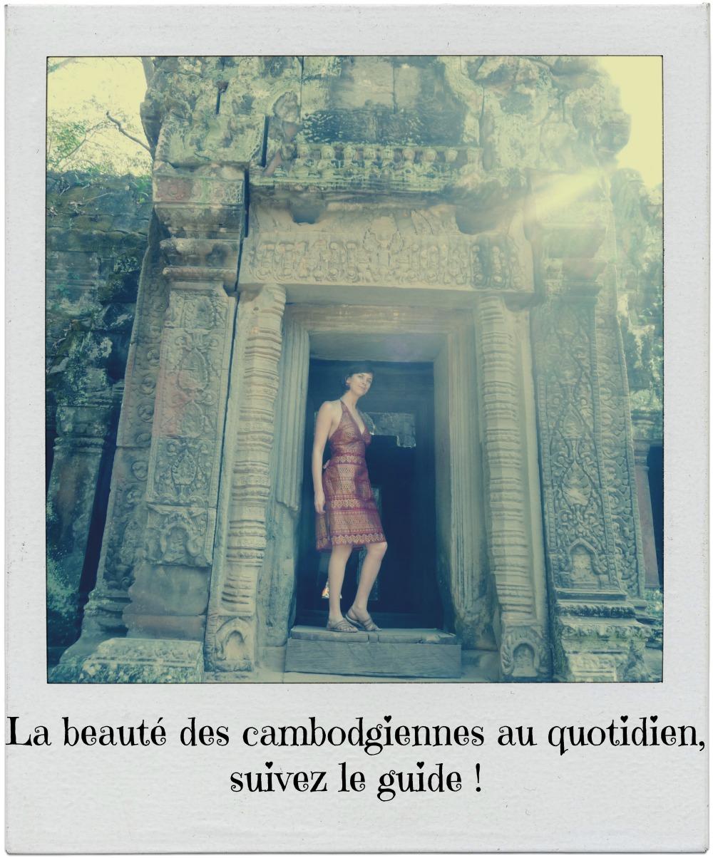 La beauté des Cambodgiennes au quotidien